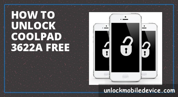 How to Unlock Coolpad 3622A Free