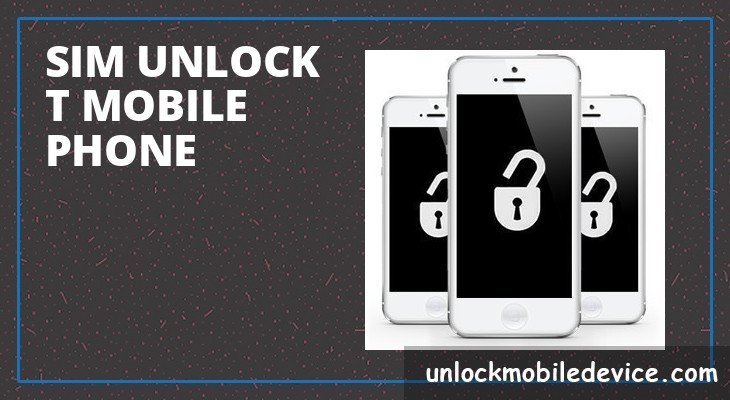 Sim unlock T-mobile phone